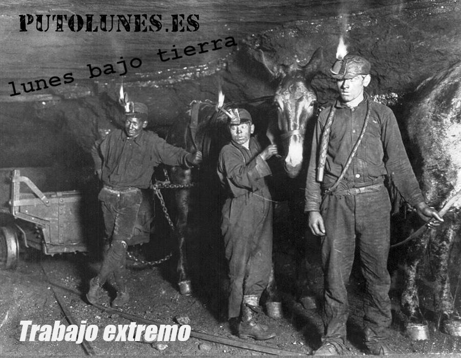 Trabajo extremo: minero.
