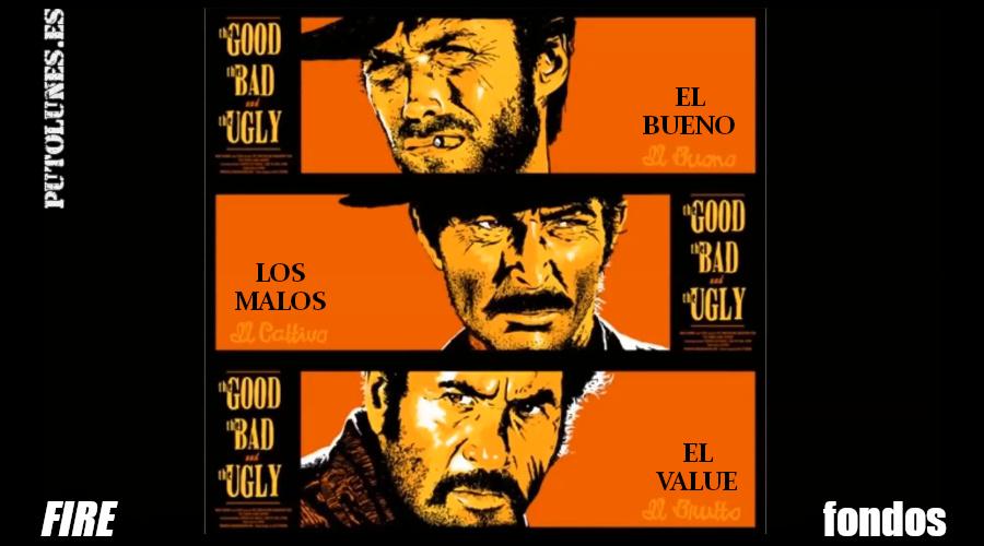 El bueno, el feo y el malo (hablamos de fondos).