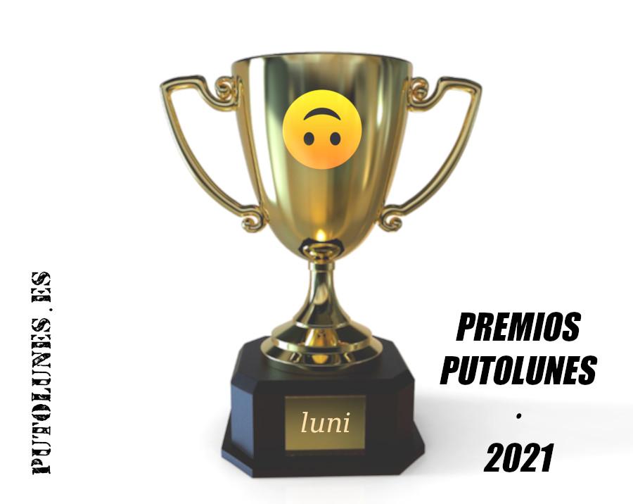 Premios Putolunes – Primerísima edición