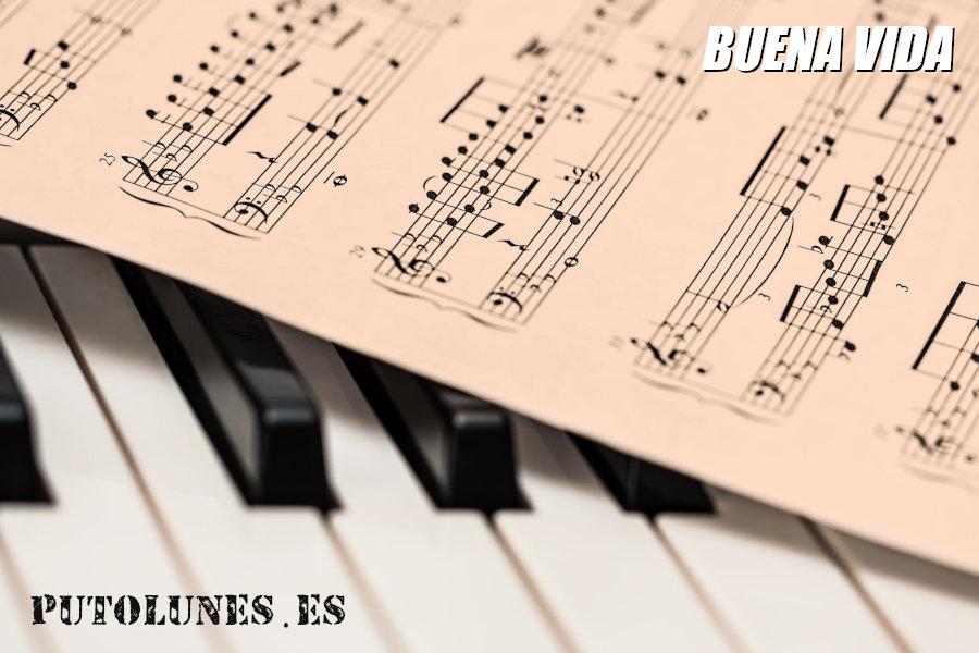 Buena vida: la música